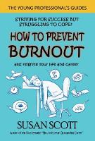 How to Prevent Burnout: and reignite...