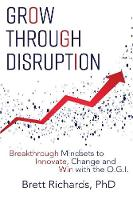 Grow Through Disruption: Breakthrough...