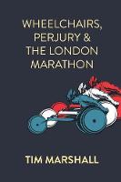 Wheelchairs, Perjury and the London...