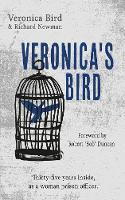 Veronica's Bird: Thirty-Five Years...
