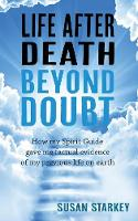 Life After Death Beyond Doubt: How My...