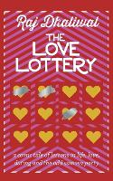 The Love Lottery: A Comic Tale of...