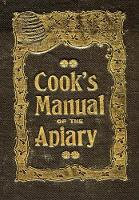 The Beekeeper's Guide: Or Manual of...