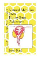 Natural Medicine from Honey Bees...