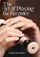 The Art of Playing the Recorder