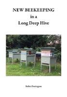 New Beekeeping in a Long Deep Hive