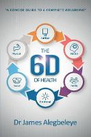 The 6d of Health: A Concise Guide to ...
