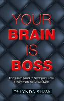 Your Brain is Boss: Using mind power...