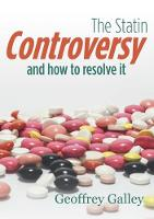 The Statin Controversy: and how to...