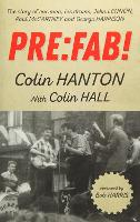 Pre:Fab!: The Story of One Man, His...