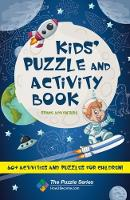 Kids' Puzzle and Activity Book: Space...