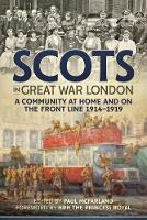 Scots in Great War London: A ...