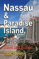 Nassau & Paradise Island, the ...