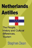 Netherlands Antilles: The People,...