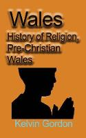 Wales: History of Religion,...