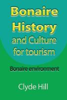 Bonaire History and Culture for...