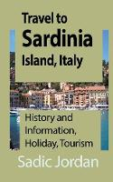 Travel to Sardinia Island, Italy:...