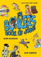 The Bonkers Book of Jobs