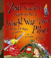You Wouldn't Want To Be A World War...