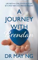 A Journey with Brendan: Life with a...