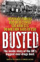 Busted: The inside story of the UK's...