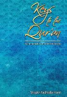 Keys to the Qur'an: A Commentary on...