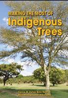 Making the Most of Indigenous Trees