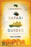 Legendary Safari Guides
