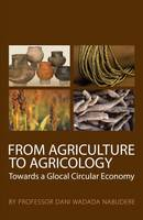 From Agriculture to Agricology:...