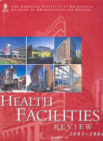 Health Facilities Review: 2003-2004