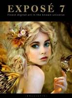 Expose 7: The Finest Digital Art in...