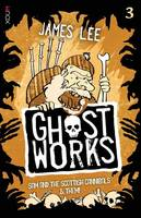 Ghostworks Book 3