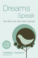 Dreams Speak: But What are They ...