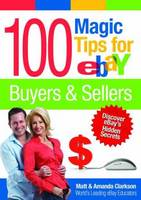 100 Magic Tips for eBay Buyers & Sellers