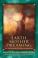 Earth Mother Dreaming: The Modern...