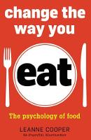 Change the Way You Eat: The ...