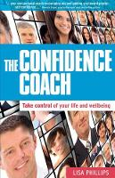 The Confidence Coach: Take Control of...