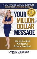 Your Million Dollar Message: How to ...