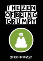 The Zen of being Grumpy