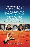 Outback Women's Stories: Amazing...