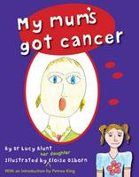 My Mum's Got Cancer