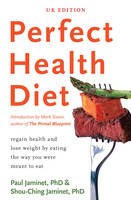 Perfect Health Diet: Regain Health ...
