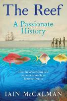 The Reef: A Passionate History: The...