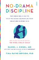 No-Drama Discipline: The Whole-Brain...