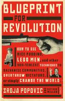 Blueprint for Revolution: How to Use...