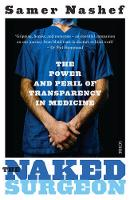 The Naked Surgeon: The Power and ...