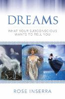 Dreams: What Your Subconscious Wants...