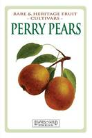 Perry Pears: Rare and Heritage Fruit...