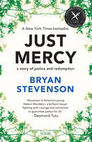 Just Mercy: A Story of Justice and...