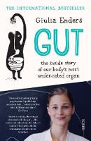 Gut: The Inside Story of Our Body's...
